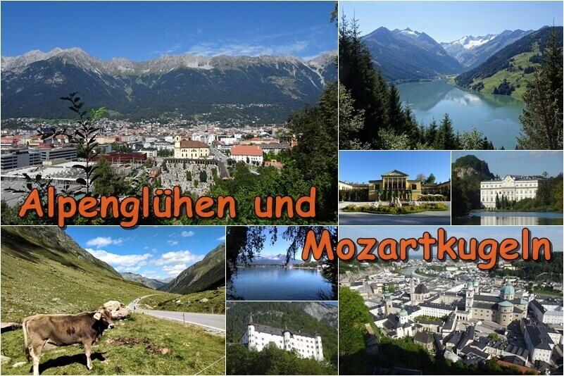 Alpenglühen und Mozartkugeln - Österreich und Bayern - mein neuer Reisebericht