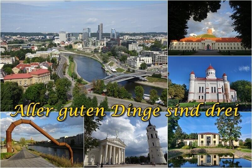 Aller guten Dinge sind drei - Städtereise nach Vilnius, Litauen